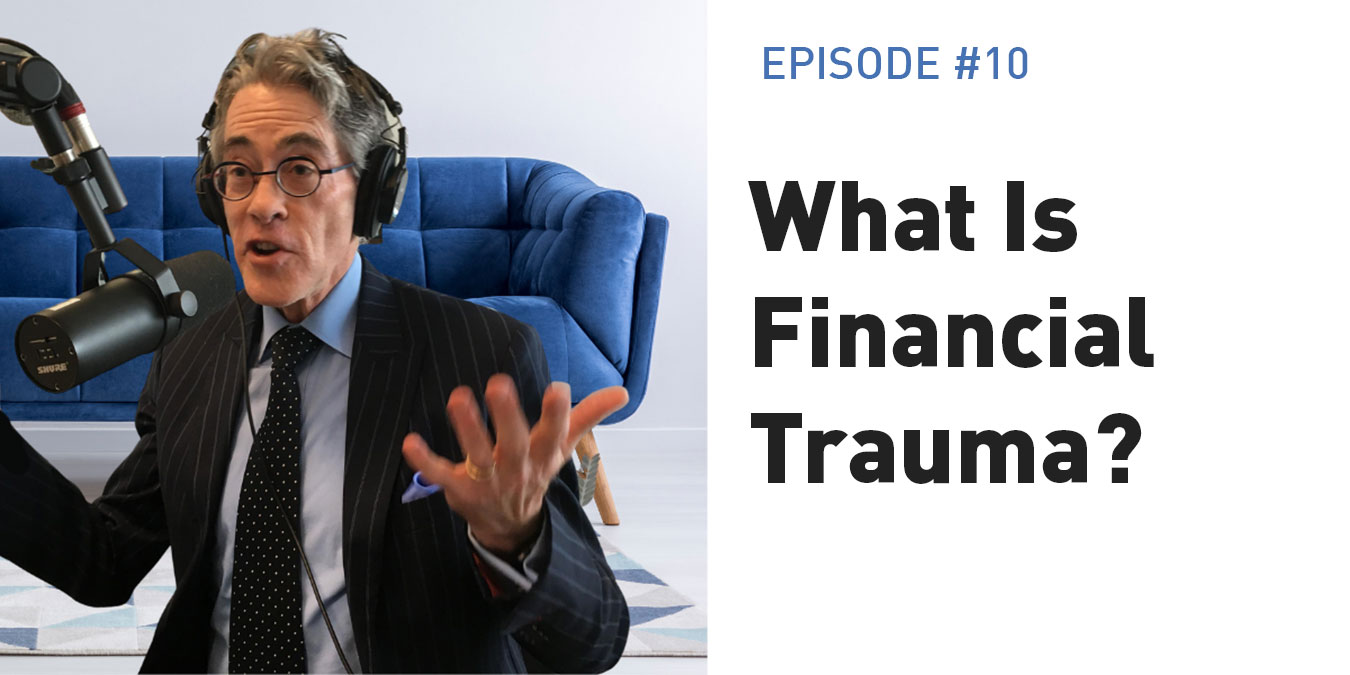 What Is Financial Trauma?