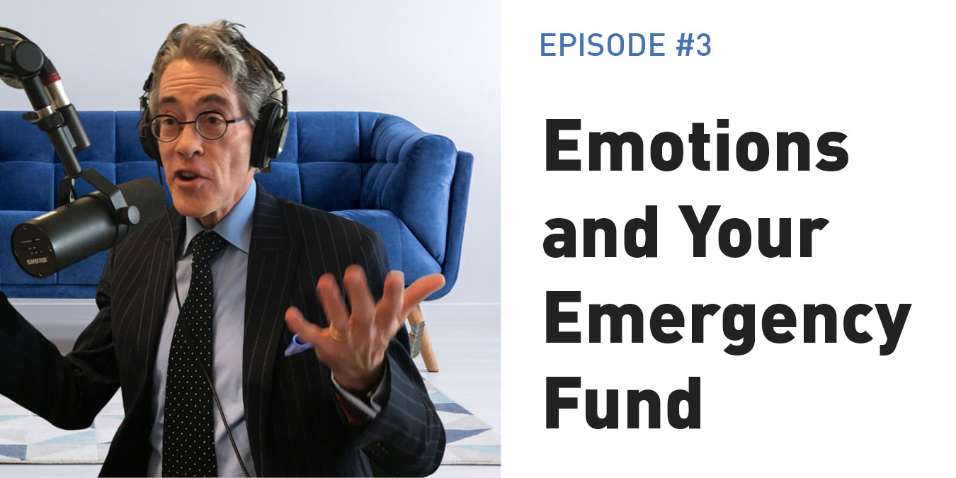Emotions and Your Emergency Fund