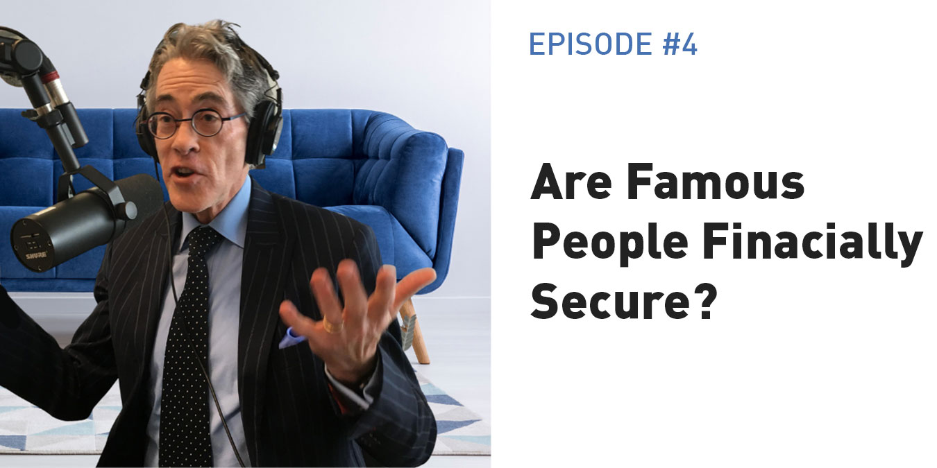 Money Scripts: Does Financial Security Increase With Fame?